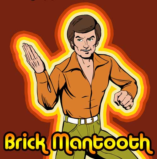 Brick Mantooth