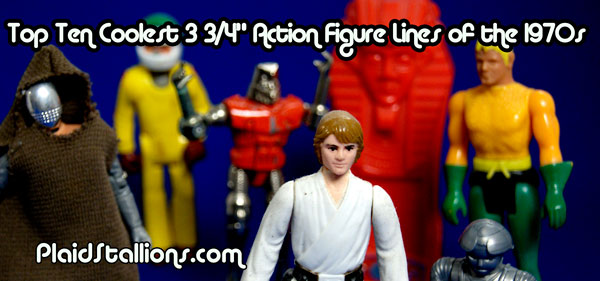 top ten 3 3/4 action figure lines of the 1970s