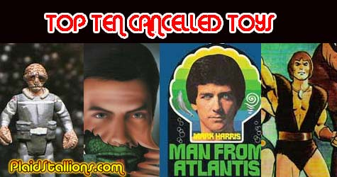the top ten cancelled toys of the 70s and 80s