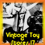 Vintage toy store pictures part seventeen