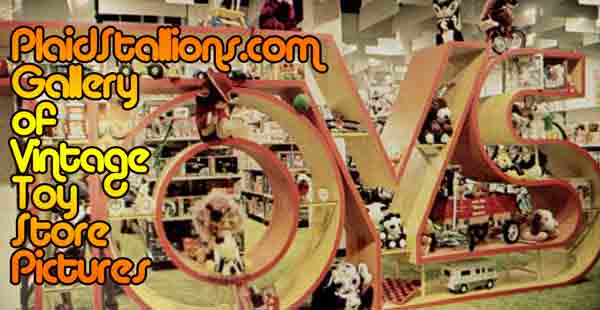 Vintage Toy Stores Gallery